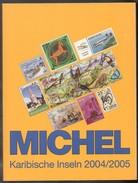 BRD  Briefmarkenkatalog MICHEL  Karibische Inseln 2004/2005 ;  Neuwertig/ Not Used - Catalogues