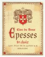 Rare // Epesses, Clos Du Boux, Les Fils De A.Luthy S.A. à Soleure, Vaud // Suisse - Etiquettes
