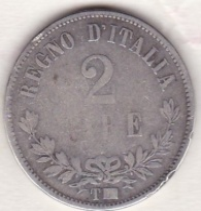 2 Lire Valore 1863 T Torino, Vittorio Emanuele II , En Argent - 1861-1946 : Regno