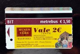 BIGLIETTO BIT TICKET METREBUS ROMA MUSEO DELLE CERE WAX WORKS MUSEUM ROME - Europa