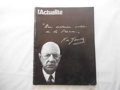 """L'ACTUALITE N°52 DU 16 AU 22 NOVEMBRE 1970 CHARLES DE GAULLE """"UNE CERTAINE IDEE DE LA FRANCE""""  66 PAGES - History"""