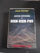 Nous étions A DIEN-BIEN-PHU .jean Poucet - Books