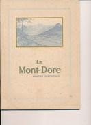 Fascicule Touristique Le Mont Dore Providence Des Asthmatiques - Auvergne