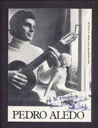 AUTOGRAPHE ORIGINAL DEDICACE PEDRO ALEDO GUITARISTE MUSICIEN - Autographes