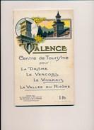Fascicule Guide Touristique Valence La Drôme Le Vercors Le Vivarais ( Avec Pubs ) - Rhône-Alpes