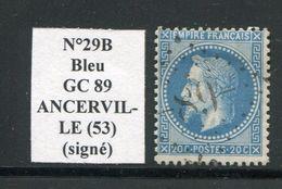 FRANCE- Y&T N°29B- GC 89 (ANCERVILLE 53) Assez Rare!!! - Marcophilie (Timbres Détachés)