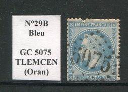 FRANCE- Y&T N°29B- GC 5075 (TLEMCEN Oran) Assez Rare!!!! - Marcophilie (Timbres Détachés)
