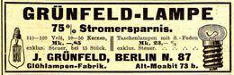 Original-Werbung/ Anzeige 1912 - GRÜNFELD LAMPE / GRÜNFELD - BERLIN - Ca. 100 X 35 Mm - Publicités