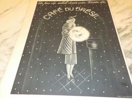 ANCIENNE PUBLICITE UN PEU DE SOLEIL  LE CAFE DU BRESIL  1937 - Posters
