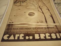 ANCIENNE PUBLICITE VOICI L HIVER  LE CAFE DU BRESIL  1937 - Posters