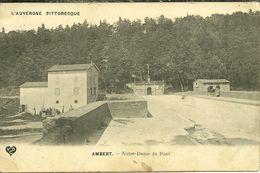 63 Puy De Dome AMBERT Notre Dame Du Pont Voyagée - Ambert