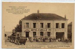 88   CELLES Sur PLAINE         Hôtel Et Café Camille PY - France