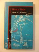 HECTOR TIZON - FUEGO EN CASABINDO - ALFAGUARA - 2001 - Littérature Argentine - ATTENTION : LIVRE EN ESPAGNOL - Classiques