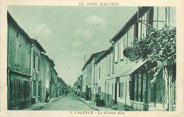 PIE 17-GAN-6115  : VALENCE. GRANDE RUE - Valence D'Albigeois