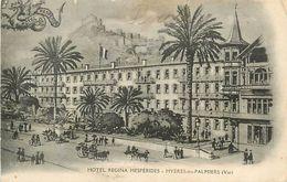 PIE 17-GAN-6119  : HYERES  HOTEL REGINA HESPERIDES - Valence D'Albigeois