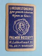 Likeurstokerij PALMER BOSSUYT WAREGEM / SCHOPPEN 6 ( Zie Foto´s Voor En Achter ) ! - Playing Cards (classic)