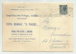 PONTEDERA COPPA BIENNALE R. PIAGGIO - TIRO A VOLO   VIAGGIATA  FG - Pisa