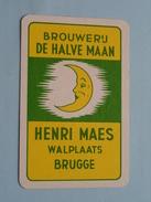 Brouwerij DE HALVE MAAN Henri MAES Walplaats BRUGGE / RUITEN 8 ( Zie Foto´s Voor En Achter ) !! - Playing Cards (classic)