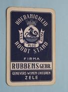 HOEDANIGHEID HOUDT STAND Firma RUBBENS Gebr. ZELE / RUITEN 6 ( Zie Foto´s Voor En Achter ) !! - Playing Cards (classic)