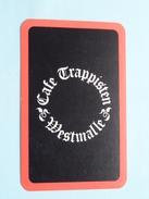 Café TRAPPISTEN Westmalle / KLAVEREN Boer ( Zie Foto´s Voor En Achter ) !! - Playing Cards (classic)