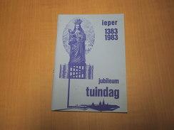 Ieper -Ypres / Brochure Bij De Eeuwfeesttentoonstelling O.L.V. Van Thuyne / Lakenhalle Aug. 1983 - Libros, Revistas, Cómics