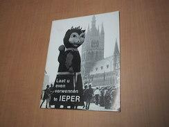 Ieper -Ypres / Laat U Even Verwennen Te Ieper - Boeken, Tijdschriften, Stripverhalen