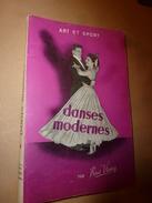 1958  Art Et Sport ---> Méthode Des DANSES MODERNES -  Théorie Et Technique - Par René Vrany - Sport