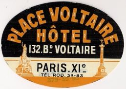 HOTEL DE LA PLACE VOLTAIRE - PARIS XIe (Ancienne étiquette Gommée) - Etiquettes D'hotels