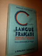 1913  Cours De Langue Français (Elémentaire Et Moyen)  GRAMMAIRE-VOCABULAIRE-COMPOSITION FRANCAISE - Livres, BD, Revues