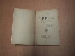 Ieper - Ypres / Essai Sur Sa Formation Et Sa Reconstruction - Livres, BD, Revues