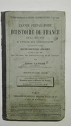 L'année Préparatoire D'histoire De France (cours élémentaire), Ernest LAVISSE, Avec Récits à L'usage Des Commerçants. - 6-12 Ans