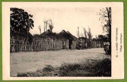 GUINE GUINEA BISSAU - GUINEE PORTUGAISE - Village Mandingue - Guinea-Bissau