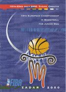 Croatia Zadar 2000 / Folder Of 19 Th European Championship In Basketball For Junior Men - Programs