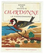 Rare //  Chardonne , Le Chardonneret, Association Vinicole Corseaux, Vaud // Suisse - Etiquettes