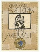Rare //  Chardonne ,Les Allours, 1973, Frère Mermet, Cave De L'hôpital Vevey, Vaud // Suisse - Etiquettes