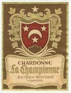 Rare //  Chardonne ,La Championne, Jacques  Neyroud , Chardonne Vaud // Suisse - Etiquettes