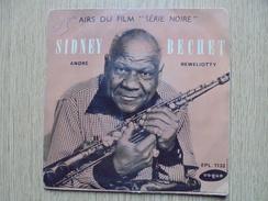 """Disque Vinyle 45 Tours SYDNEY BECHET Airs Du Film """"Série Noire"""" - Jazz"""