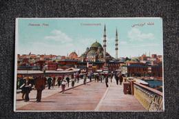CONSTANTINOPLE : Nouveau Pont - Turquie