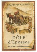 Rare //  Dôle D'Epesses 1948,Léon Duboux, Epesses Vaud // Suisse - Etiquettes