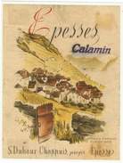 Rare // Epesses, Calamin,S.Duboux-Chappuis, Epesses, Vaud // Suisse - Etiquettes