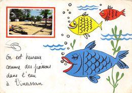 11-VINASSAN- ON EST HEUREUX COMME DES POISSONS DANS L'EAU A VINASSAN - France