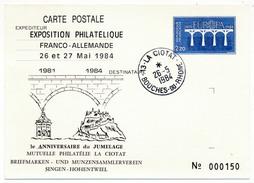 CP Entier Repiqué - Exposition Philatélique Franco Allemande - La Ciotat - 26 Mai 1984 - Overprinter Postcards (before 1995)