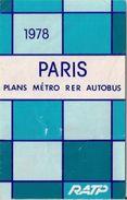 RATP (PARIS) - PLANS MÉTRO RER AUTOBUS - 1978. - Europe