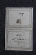 Montpellier, Hôtel De La Métropole, Menu Du Banquet Des Anciens Internes Des Hôpitaux Daté Du 3 Novembre 1910. - Menus
