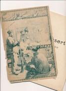 Fascicule AU DESERT Revue En Un Acte ( Théâtre ) L' Action Se Passe Au Camp D' Avor Avord 1901 - Theatre