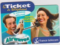 Télécarte -carte Le  Ticket  Chewing Gum  AIRWAVES  ( 238 000 Expl.) - Frankreich