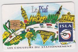 Télécarte -carte : Carte De  Stationnement :  ISLA-piaf : Ville De LILLE ( 200 Units ) - Francia