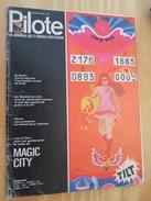 BD314 Revue PILOTE N°572 (12e Année) .    Couverture  MAGIC CITY , Avec En 4e De Couv : LE GRAND DUDUCHE Par CABU - Pilote