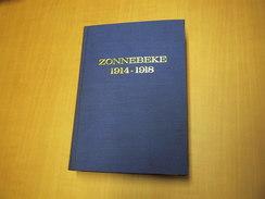 ZONNEBEKE 14-18 (Klassieker En Absoluut TOP Boek) - MET Kaartenmapje - Libros, Revistas, Cómics
