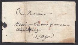 """FR - Pli De Grenoble Du 6 Septembre 1781 En Port Payé à Monsieur Rebout, Procureur Au """"Baillage"""" à Dye - B/TB - - 1701-1800: Vorläufer XVIII"""